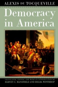 The best books on Saving Capitalism and Democracy - Democracy in America by Alexis de Tocqueville