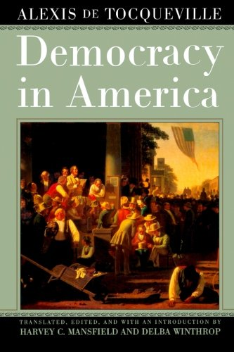The best books on Saving Capitalism and Democracy: Democracy in America by Alexis de Tocqueville