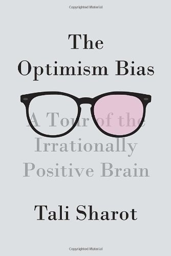 The best books on Optimism - The Optimism Bias by Tali Sharot