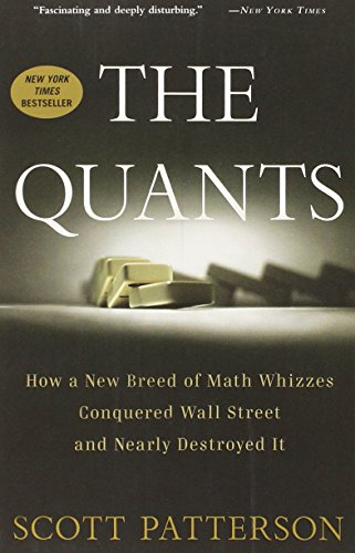The best books on Causes of the Financial Crisis - The Quants by Scott Patterson