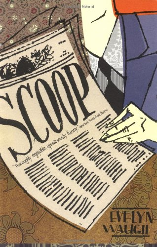 The best books on Reportage and War - Scoop by Evelyn Waugh
