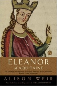 The best books on Strong Women in Bad Marriages - Eleanor of Aquitaine by Alison Weir