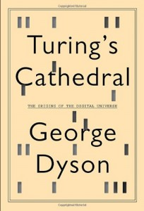 The best books on The Origins of Computing - Turing's Cathedral by George Dyson