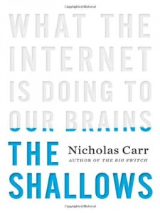 The best books on Drawing and Painting - The Shallows by Nicholas Carr