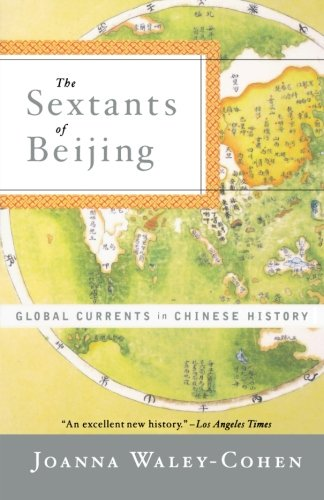 The best books on China (for those studying Chinese) - The Sextants of Beijing by Joanna Waley-Cohen