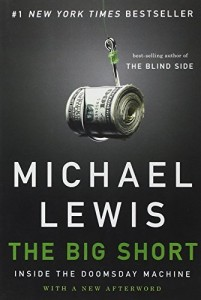 The best books on Causes of the Financial Crisis - The Big Short by Michael Lewis