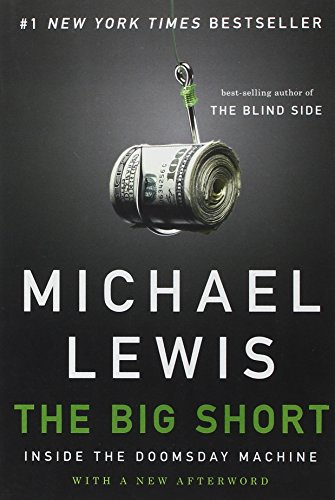 The best books on Unexpected Economics - The Big Short by Michael Lewis