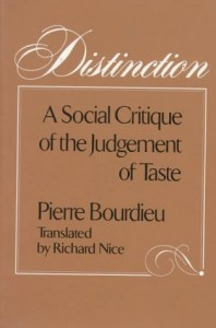 The best books on Consumption and the Environment - Distinction by Pierre Bourdieu