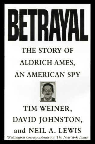 The best books on The US Intelligence Services - Betrayal by Tim Weiner
