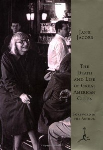 The best books on Urban Economics - The Death and Life of Great American Cities by Jane Jacobs