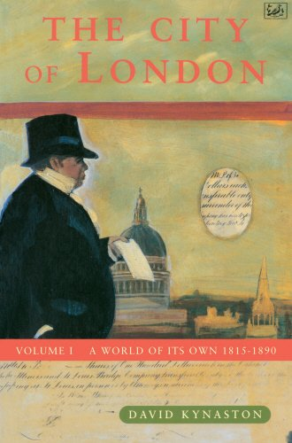 The best books on Social History of Post-War Britain - The City of London by David Kynaston