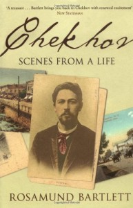 Rosamund Bartlett recommends the best Russian Short Stories - Chekhov: Scenes from a Life by Rosamund Bartlett