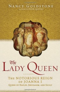 The best books on Strong Women in Bad Marriages - The Lady Queen by Nancy Goldstone