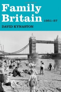 The best books on Social History of Post-War Britain - Family Britain by David Kynaston