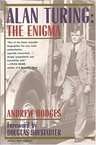 The best books on The Origins of Computing - Alan Turing by Andrew Hodges