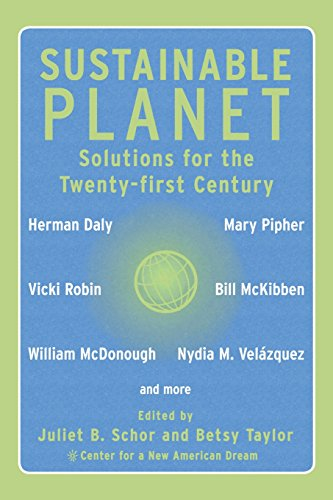 The best books on Consumption and the Environment - Sustainable Planet by Juliet B Schor and Betsy Taylor (editors) & Juliet Schor