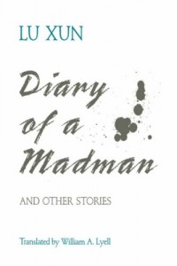 Books every Chinese Language Learner Should Read - Diary of a Madman and Other Stories by Lu Xun
