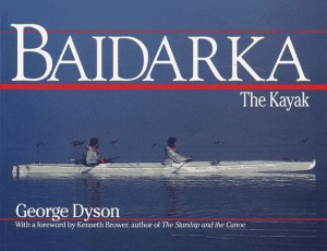 The best books on The Origins of Computing - Baidarka by George Dyson