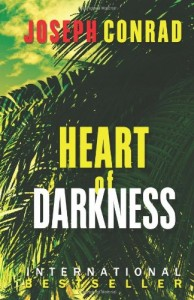 The best books on Reportage and War - Heart of Darkness by Joseph Conrad