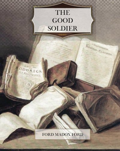 Alexandra Harris on Modernism - The Good Soldier by Ford Madox Ford