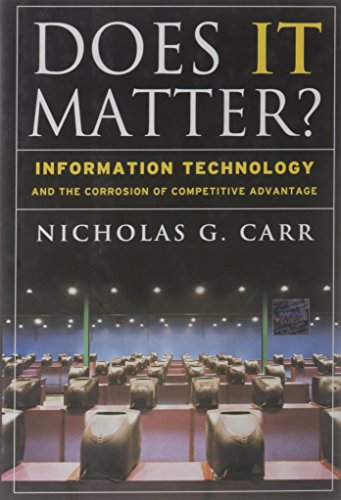 The best books on Impact of the Information Age - Does IT Matter? by Nicholas Carr
