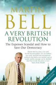 The best books on Reportage and War - Very British Revolution by Martin Bell