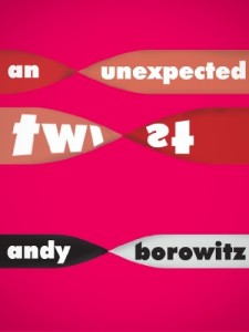 Andy Borowitz recommends the best Comic Writing - An Unexpected Twist by Andy Borowitz