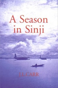 Ed Smith on My Life and Luck - A Season in Sinji by JL Carr