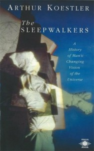 The best books on The Early History of Astronomy - The Sleepwalkers by Arthur Koestler
