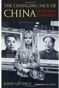The best books on Peace - The Changing Face of China by John Gittings