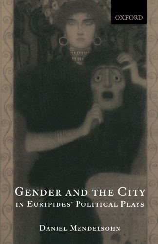 Daniel Mendelsohn on Updating the Classics (of Greek and Roman Literature) - Gender and the City in Euripides' Political Plays by Daniel Mendelsohn