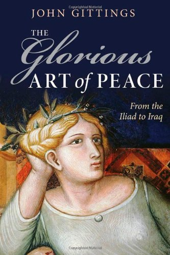 The best books on Peace - The Glorious Art of Peace by John Gittings