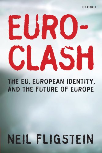 The best books on Economic Sociology - Euroclash by Neil Fligstein