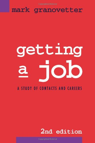 The best books on Economic Sociology - Getting a Job by Mark Granovetter