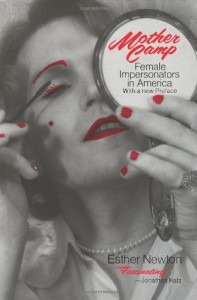 The best books on Gender Outlaws - Mother Camp by Esther Newton