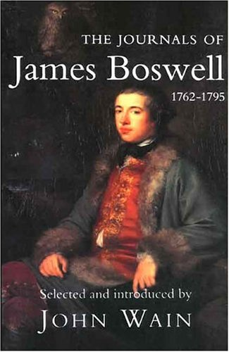The best books on The 18th Century Sexual Revolution - The Journals of James Boswell by James Boswell