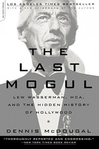 The best books on Los Angeles - The Last Mogul by Dennis McDougal
