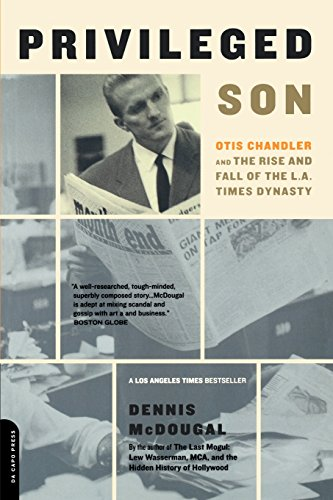 The best books on Newspaper Dynasties - Privileged Son by Dennis McDougal