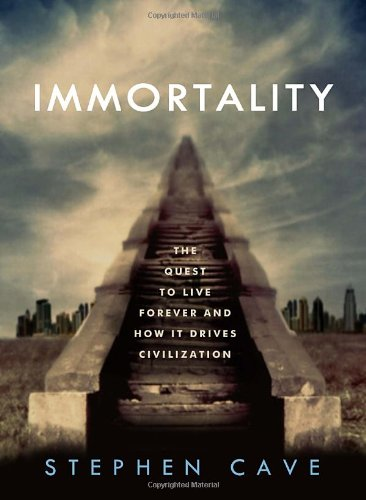 The best books on Immortality - Immortality by Stephen Cave