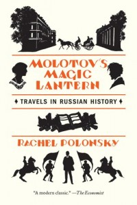 The best books on Putin and Russian History - Molotov's Magic Lantern by Rachel Polonsky