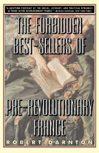 William St Clair on Reading the Romantics - The Forbidden Best-Sellers of Pre-Revolutionary France by Robert Darnton