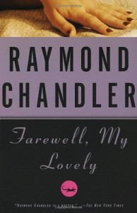 The best books on Los Angeles - Farewell, My Lovely by Raymond Chandler