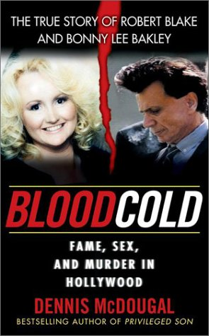 Blood Cold by Dennis McDougal & Dennis McDougal and Mary Murphy