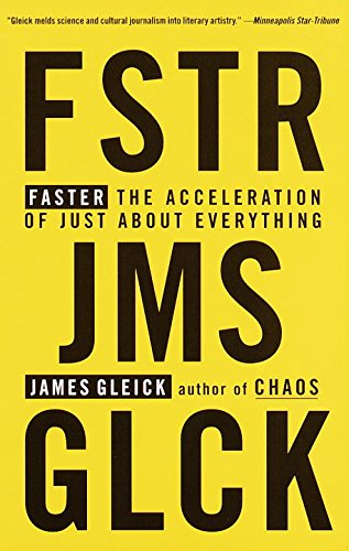 The best books on Slow Living - Faster by James Gleick