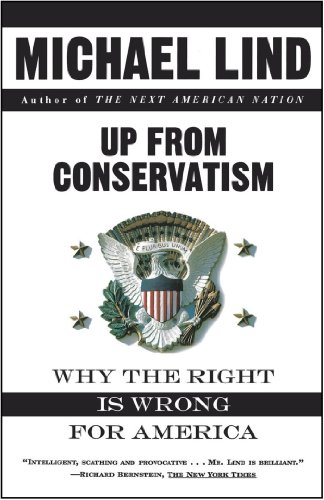 The best books on American Economic History - Up From Conservatism by Michael Lind