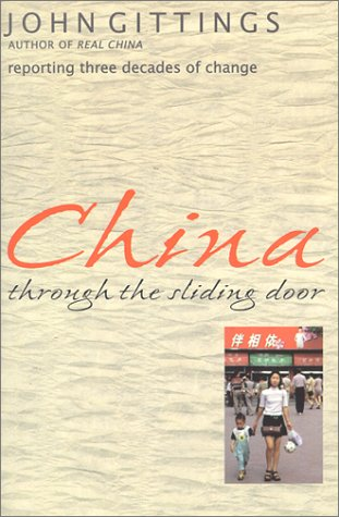 The best books on Peace - China Through the Sliding Door by John Gittings