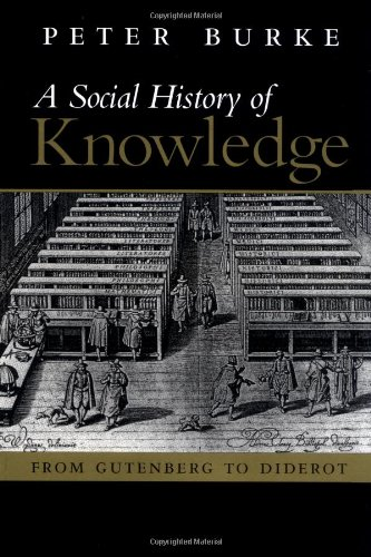 The best books on The History of Information - A Social History of Knowledge by Peter Burke