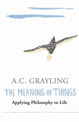 The best books on Being Good - The Meaning of Things by A C Grayling