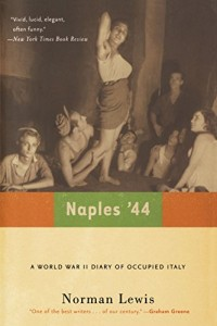 Books on the Aftermath of World War II - Naples '44 by Norman Lewis