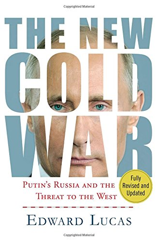 The best books on Putin and Russian History - The New Cold War by Edward Lucas